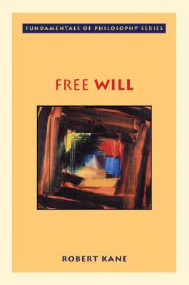 Free Will By Kane, Robert